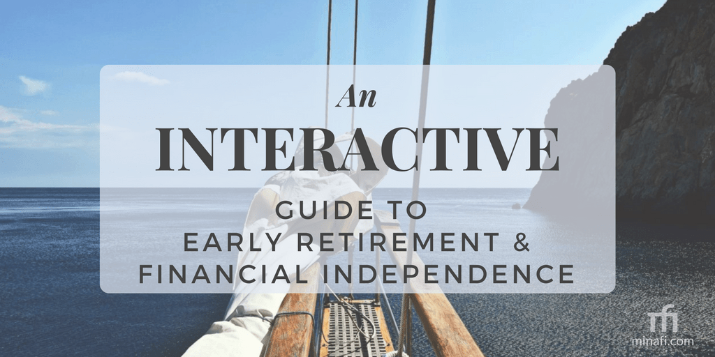 An Interactive Guide to Early Retirement and Financial Independence